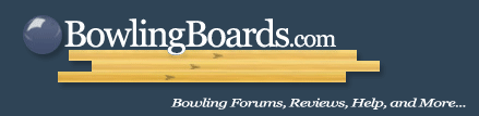 Bowling Forums | Gear Reviews | Ball Tips and Help | BowlingBoards.com